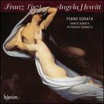 Liszt: Piano Sonata; Dante Sonata; Petrarch Sonnets