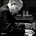 Liszt, Thalberg: Opera Transcriptions & Fantasies