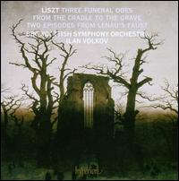 Liszt: Three Funderal Odes; From the Cradle to the Grave; Two Episodes from Lenau's Faust - Glasgow Singers (choir, chorus); BBC Scottish Symphony Orchestra; Ilan Volkov (conductor)