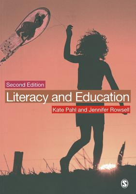 Literacy and Education - Pahl, Kate, and Rowsell, Jennifer
