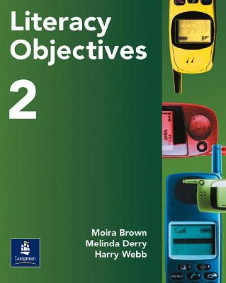 Literacy Objectives Pupils' Book 2 - Derry, Melinda, and Webb, Harry