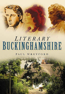 Literary Buckinghamshire - Wreyford, Paul