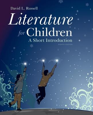 Literature for Children: A Short Introduction - Russell, David L.