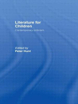 Literature for Children - Hunt, Peter (Editor)