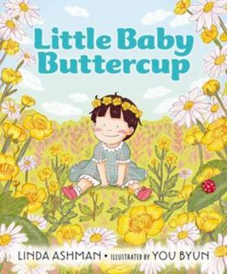 Little Baby Buttercup - Ashman, Linda
