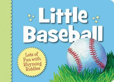 Little Baseball: Lots of Fun with Rhyming Riddles - Herzog, Brad