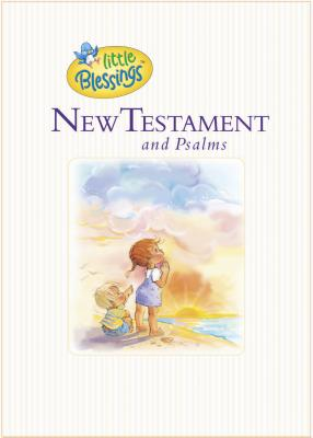 Little Blessings New Testament and Psalms -
