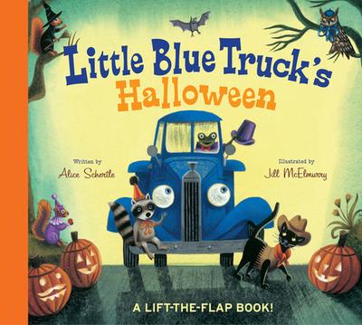 Little Blue Truck's Halloween - Schertle, Alice, and McElmurry, Jill (Illustrator)