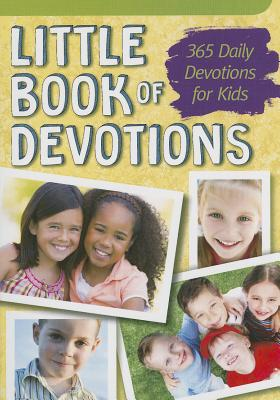 Little Book of Devotions: 365 Daily Devotions for Kids - Freeman-Smith