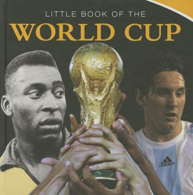 Little Book of the World Cup 2014 - Heatley, Michael