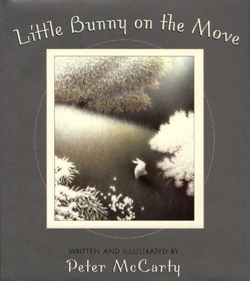 Little Bunny on the Move - McCarty, Peter