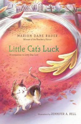 Little Cat's Luck - Bauer, Marion Dane