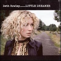 Little Dreamer - Beth Rowley