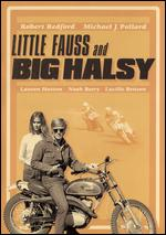 Little Fauss and Big Halsy - Sidney J. Furie