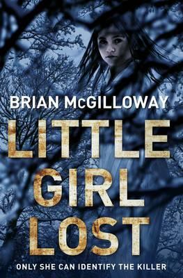 Little Girl Lost - McGilloway, Brian