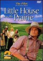 Little House on the Prairie: Pilot Episode