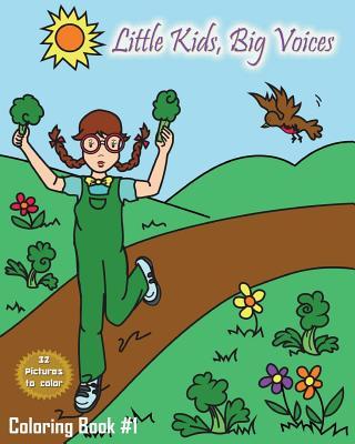 Little Kids, Big Voices Coloring Book #1 - Bourgeois-Dasilva, Taneeka
