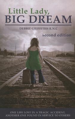 Little Lady, Big Dream - Griffiths, Debbie