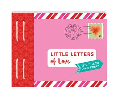 Little Letters of Love: Keep It Short and Sweet (I Love You Gifts, Gifts for Girlfriends and Boyfriends) - Redmond, Lea
