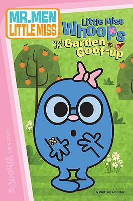 Little Miss Whoops and the Garden Goof-Up - Price Stern Sloan Publishing (Creator)