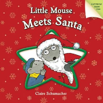 Little Mouse Meets Santa -