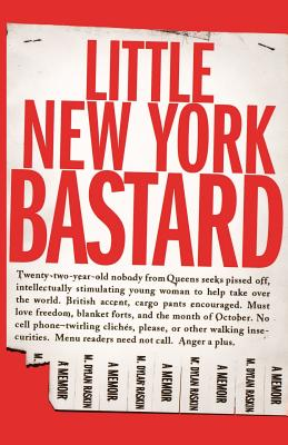 Little New York Bastard: A Memoir - Raskin, M Dylan