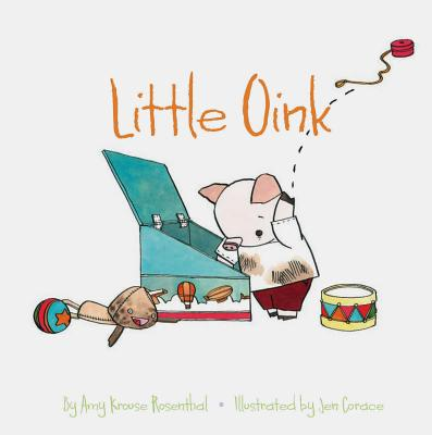 Little Oink - Rosenthal, Amy K