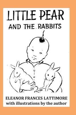 Little Pear and the Rabbits - Lattimore, Eleanor Frances