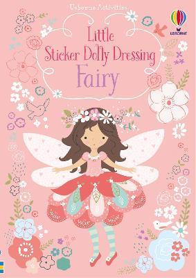 Little Sticker Dolly Dressing Fairy - Watt, Fiona