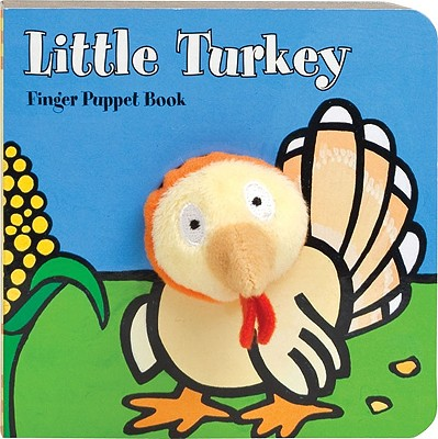 Little Turkey Finger Puppet Book - Chronicle Books, and Imagebooks