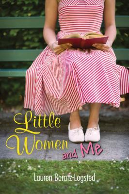 Little Women and Me - Baratz-Logsted, Lauren