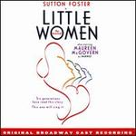 Little Women [Original Broadway Cast Recording]