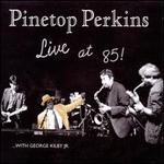 Live at 85
