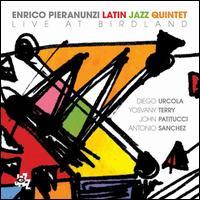 Live at Birdland - Enrico Pieranunzi Latin Jazz Quintet