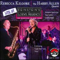 Live at Feinstein's at Loews Regency - Rebecca Kilgore/Harry Allen