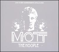 Live At HMV Hammersmith Apollo 2009 - Mott the Hoople