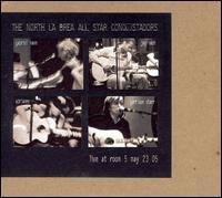 Live at Room 5 May 23 05 - North la Brea All Star Conquistadors