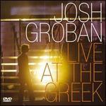 Live at the Greek - Josh Groban