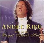 Live at the Royal Albert Hall - Andre Rieu
