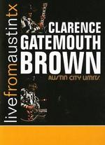 Live From Austin TX: Clarence Gatemouth Brown