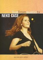 Live From Austin TX: Neko Case