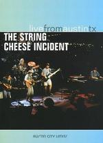 Live From Austin TX: The String Cheese Incident
