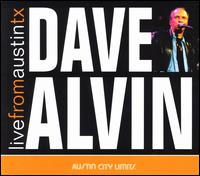 Live from Austin TX - Dave Alvin