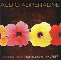 Live from Hawaii: The Farewell Concert - Audio Adrenaline