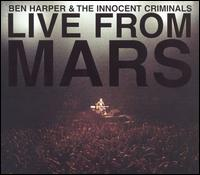 Live from Mars - Ben Harper and the Innocent Criminals