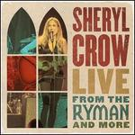 Live From the Ryman and More