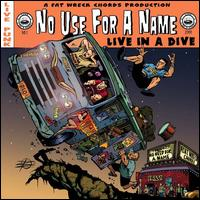Live in a Dive - No Use for a Name