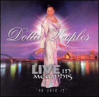 Live in Memphis - He Said It - Dottie Peoples