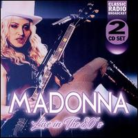 Live in the 80's - Madonna