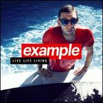 Live Life Living [Deluxe Edition]